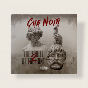 Che Noir – The Trill of the Hunt 2